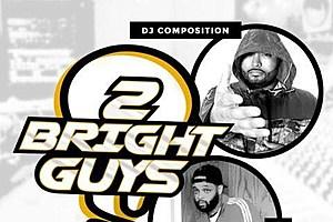 2 BRIGHT GUYS 1